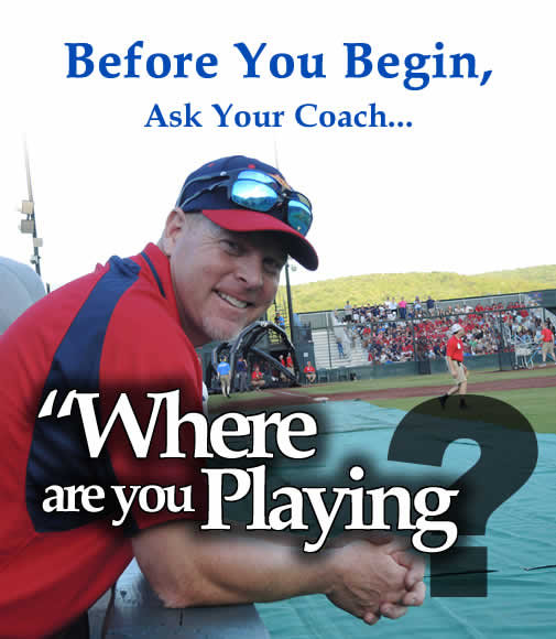 Before you begin, ask your coach which tournament you're playing in